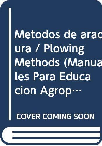 Metodos de aradura / Plowing Methods (Manuales