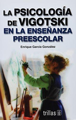 9789682474552: La psicologia de Vigotski en la ensenanza pre-escolar/ The Vigotski's Psychology in Pre-school Education (Spanish Edition)