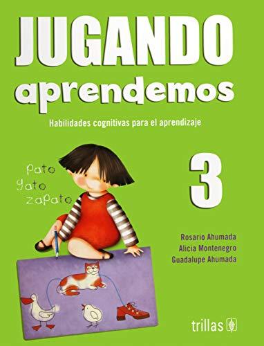 Jugando aprendemos 3/ Playing We Learn: Habilidades: Ahumada, Rosario