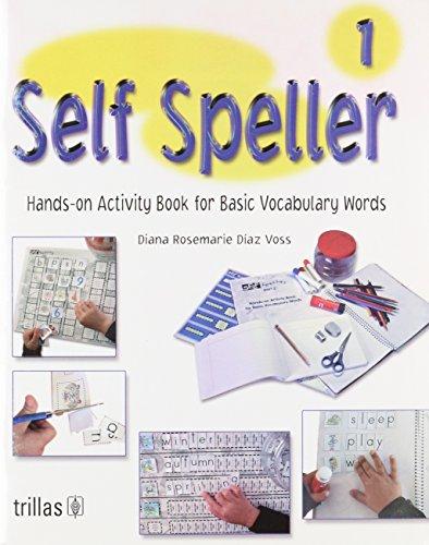 Self Speller 1: Hands-on Activity Book for: Voss, Diana Rosemarie