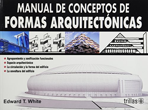 9789682474859: Manual De Conceptos De Formas Arquitectonicas