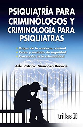 9789682474941: Psiquiatria para criminologos y criminologia para psiquiatras / Psychiatry for criminologists and criminology to psychiatrists