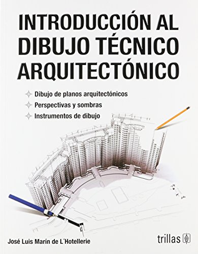 9789682475092: Introduccion al dibujo tecnico arquitectonico/ Introduction to architectural's technical drawing