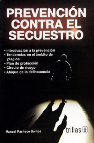 9789682475382: Prevencion contra el secuestro/ Prevention against Kidnapping (Spanish Edition)