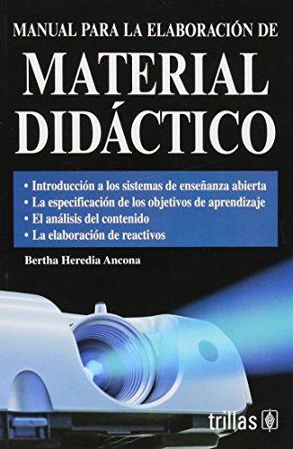 9789682475900: Manual para la elaboracion de material didactico/Manual for didactic material's preparation