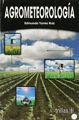 Agrometeorologia/ Agro-meteorology (Spanish Edition) [Paperback] by Ruiz,