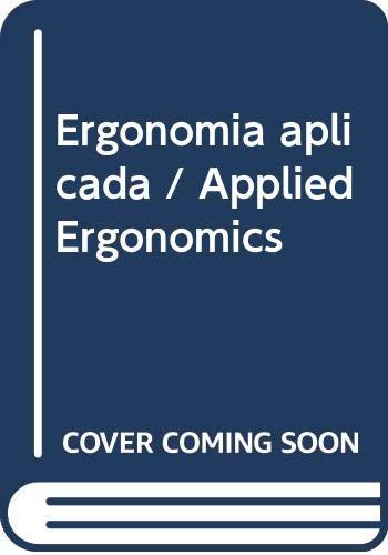 9789682476044: Ergonomia aplicada / Applied Ergonomics (Spanish Edition)