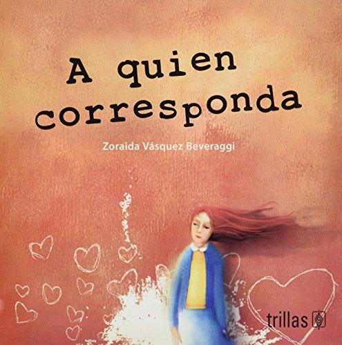 9789682476617: A quien corresponda/To Whom it May Concern (Caleidoscopio/Kaleidoscope)