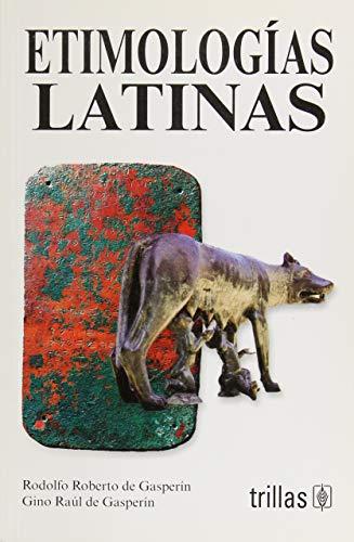 9789682476631: Etimologias latinas/ Latin Etymologies