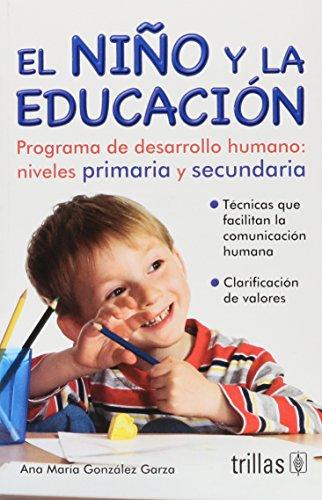El Nino Y La Educacion: Programa De: Garza, Ana Maria