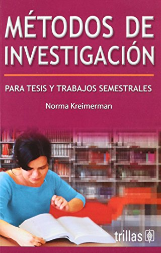 9789682477164: Metodos de investigacion / Research Methods: Para tesis y trabajos semestrales / For Thesis and Semiannual Works (Spanish Edition)