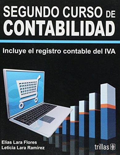9789682477249: Segundo curso de contabilidad/ Second Year of accounts: Incluye El Registro Contable Del Iva/ Includes Records of Individual Voluntary Arrangement (Spanish Edition)
