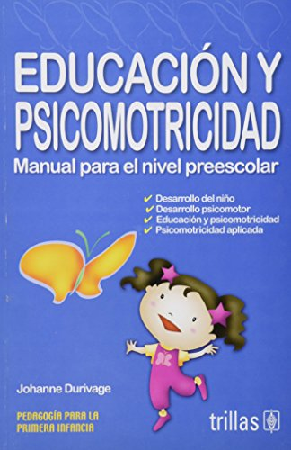 Educación y psicomotricidad / Education and Psychomotor: Durivage, Johanne