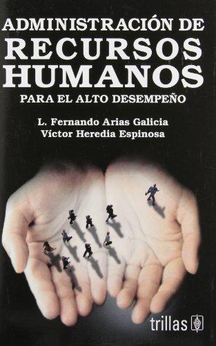 Administracion de recursos humanos para el alto: Galicia, L. Fernando