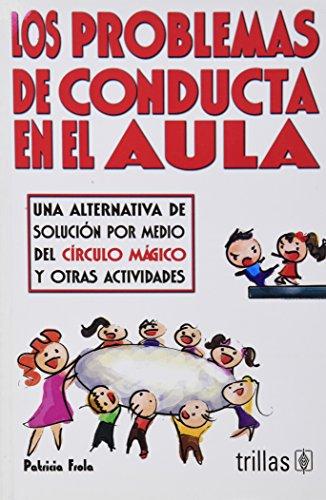 9789682477317: Los problemas de conducta en el aula / Behavior problems in the classroom (Spanish Edition)