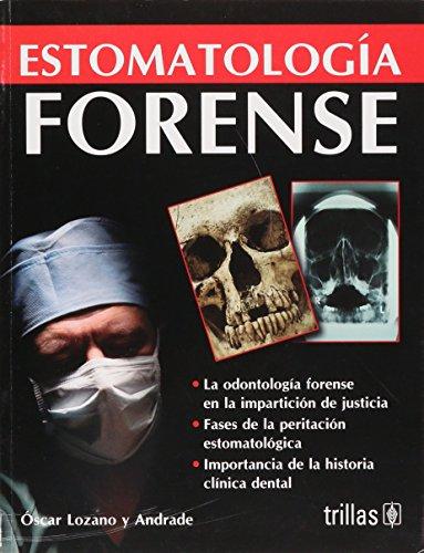 9789682477621: Estomatologia Forense (Spanish Edition)