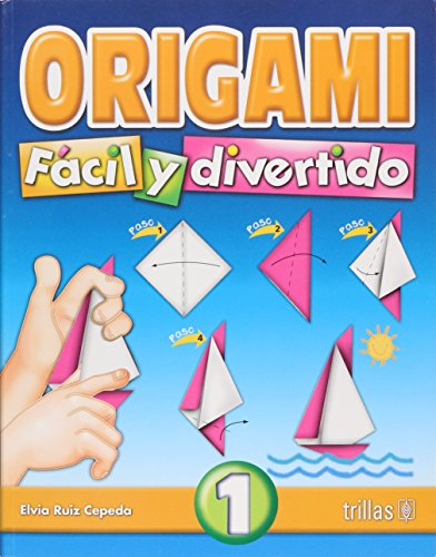 9789682477812: Origami Facil Y Divertido 1/ Easy and Entertaining Origami 1 (Spanish Edition)