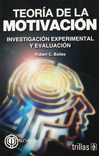 9789682477843: Teoria De La Motivacion: Investigacion Experimental Y Evaluacion (Spanish Edition)