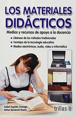9789682478161: Los materiales didácticos / Didactic materials: Medios y recursos de apoyo a la docencia / Means of Support Resources for Education (Spanish Edition)