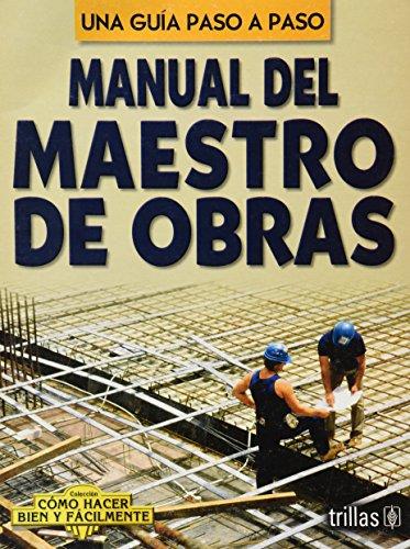 Manual del maestro de obras/ Guide of: Lesur, Luis
