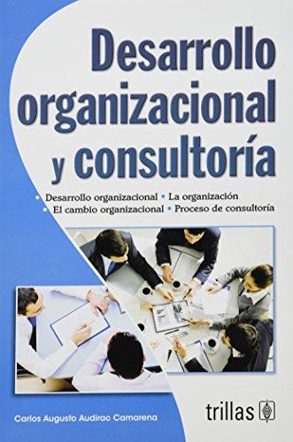9789682478277: Desarrollo organizacional y consultoria / Consulting and Organizational Development (Spanish Edition)