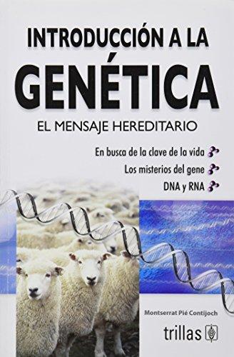 Introducción a la genética / Introduction to: Contijoch, Montserrat Pie