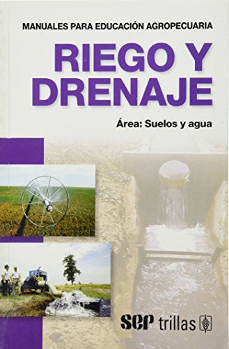 Riego Y Drenaje/ Watering and Drainage (Manuales