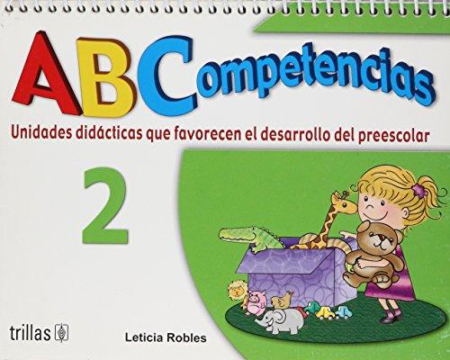 9789682478857: ABC competencias/ ABC Competition: Unidades Didacticas Que Favorece El Desarollo Del Preescolar (Spanish Edition)