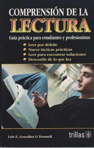Comprension de la lectura/ Reading Comprehension: Guia: O'donnel, Luis E.