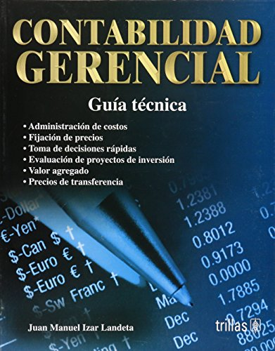 9789682479397: Contabilidad Gerencial/ Managerial Accounting: Guia tecnica/ Technical Guide