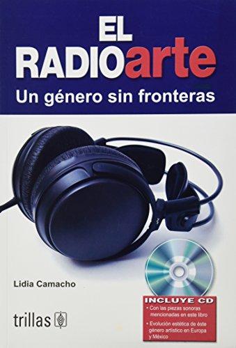 El radioarte un genero sin fronteras/ Radio: Camacho, Lidia