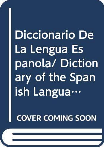Diccionario De La Lengua Espanola/ Dictionary of: Editorial Trillas