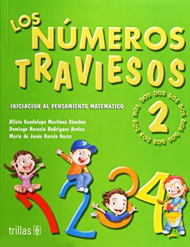 9789682479908: Los numeros traviesos 2 / The Nauthty Numbers 2: Iniciacion a la matematica preescolar para el desarrollo de competencias / Initiation to Preschool Math for Skills Development (Spanish Edition)