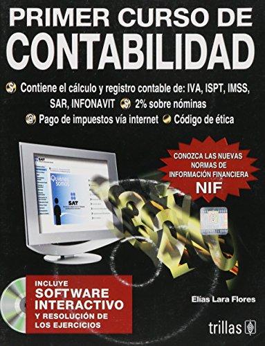Primer curso de contabilidad/ First Course of: Flores, Elias Lara