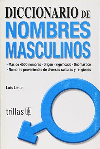 Diccionario de nombres masculinos/ Dictionary of Boys: Lesur, Luis