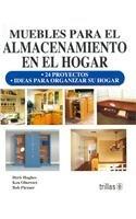 9789682480355: Muebles para el almacenamiento en el hogar/ Cabinets, Shelves & Home Storage Solutions (Spanish Edition)