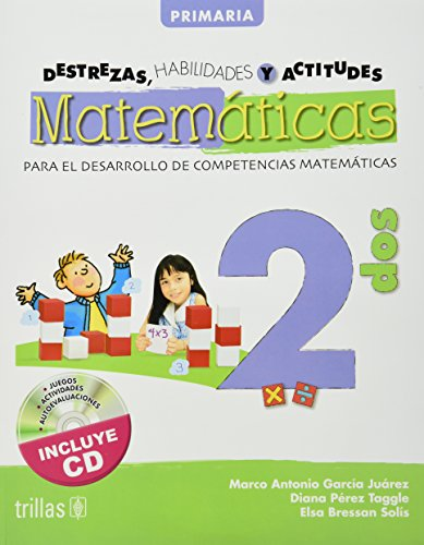 Destrezas, habilidades y actitudes matematicas / Math: Juarez, Marco Antonio