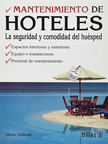 9789682481345: Mantenimiento De Hoteles La Seguridad Y Comodidad Del Huesped/ Hotel Management Guess Security and Comfort (Spanish Edition)