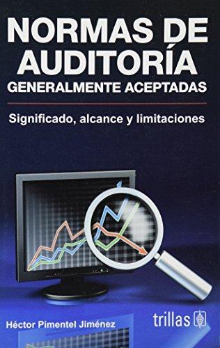 Normas De Auditoria: Generalmente Aceptadas (Spanish Edition): Jimenez, Hector Pimentel