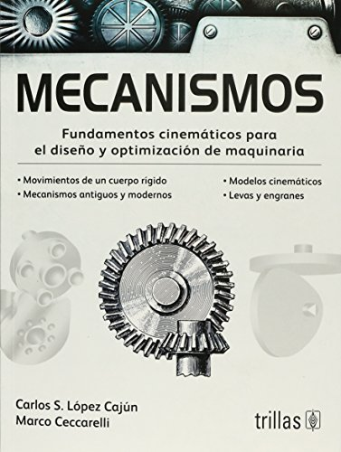 9789682481819: Mecanismos/ Mechanism: Fundamentos Cinematicos Para El Diseno Y Optimizacion De Maquinaria
