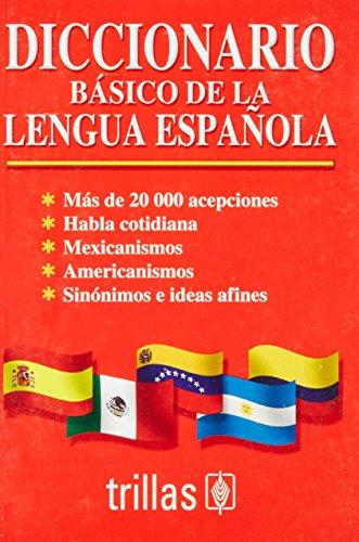 Diccionario basico de la lengua espanola/ Basic: Trillas