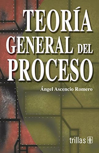 9789682482595: Teoria general del proceso/ General Process Theory (Spanish Edition)