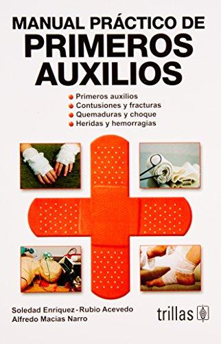 9789682482618: Manual practico de primeros auxilios/ First Aid Practical Guide (Spanish Edition)