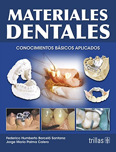 9789682482649: Materiales dentales / Dental Materials: Conocimientos basicos aplicados / Basic Knowledge Applied