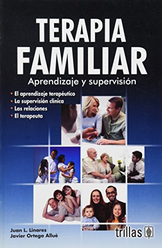 9789682483004: Terapia familiar / Family Therapy: Aprendizaje y supervision / Learning and Supervision (Spanish Edition)