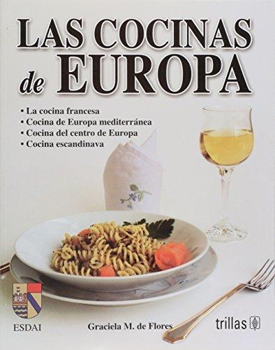 Las Cocinas De Europa (Spanish Edition): de Flores, Graciela M.