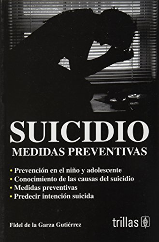 9789682483219: Suicidio / Suicide: Medidas preventivas / Preventive Measures (Spanish Edition)