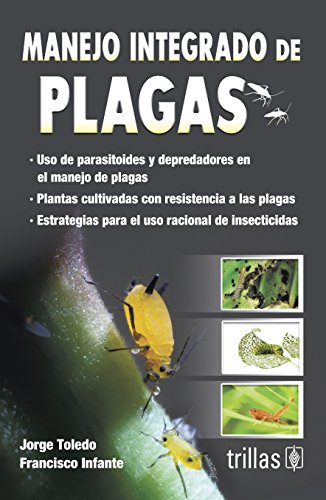 Manejo Integrado De Plagas (Spanish Edition): Toledo, Jorge
