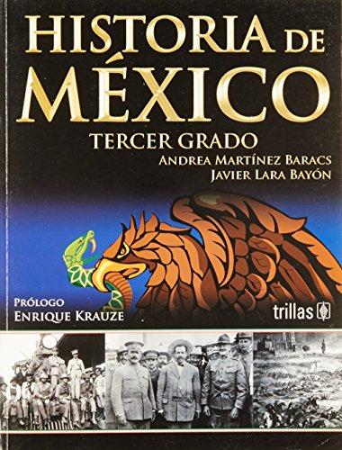 Historia de Mexico / History of Mexico: Baracs, Andrea Martinez,