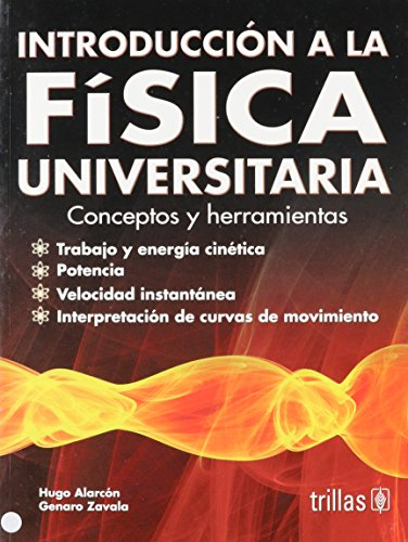 9789682483745: Introduccion a la fisica universitaria / Introduction to College Physics: Conceptos y herramientas / Concepts and Tools